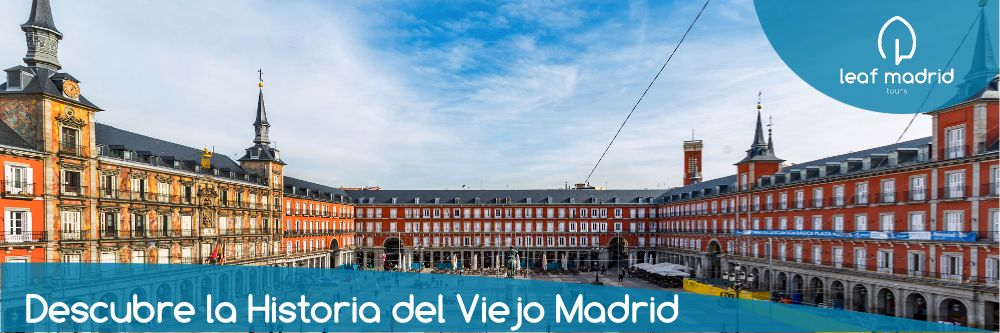 Free Tour Madrid de los Austrias – Madrid Antiguo
